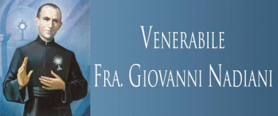The Servant of God Giovanni Nadiani, Blessed Sacrament Brother