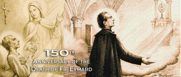 March 21 - Father Eymard's Gift of Self